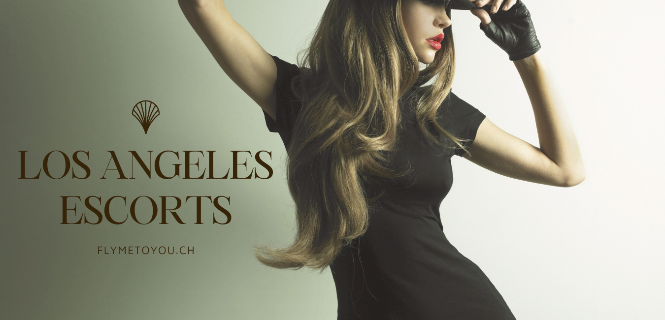 LA Escorts Fly Me To You